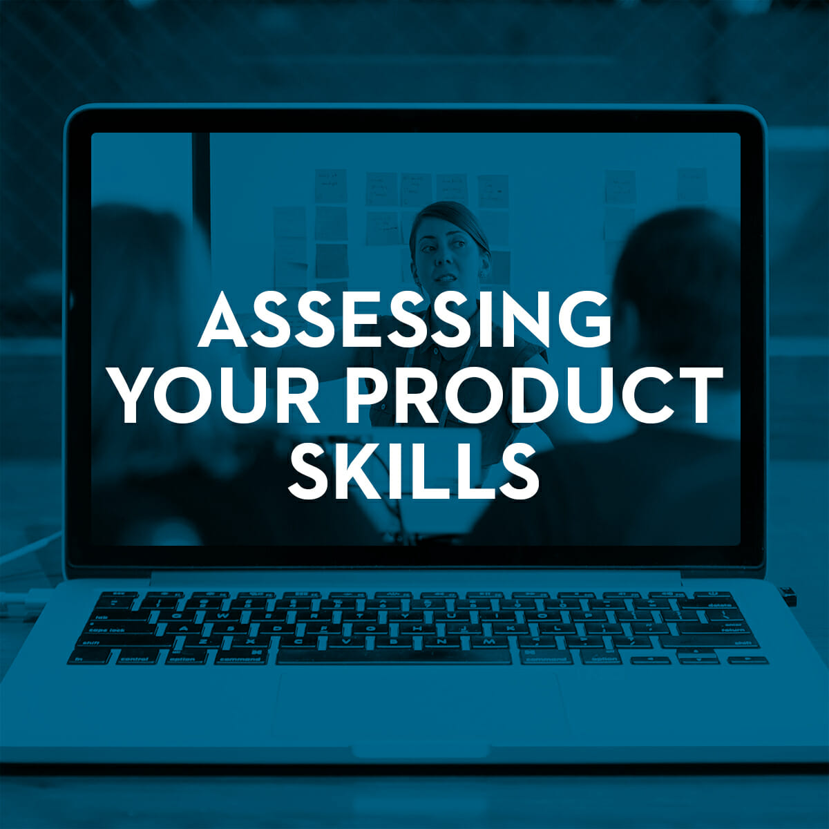 Assessing Your Product Skills